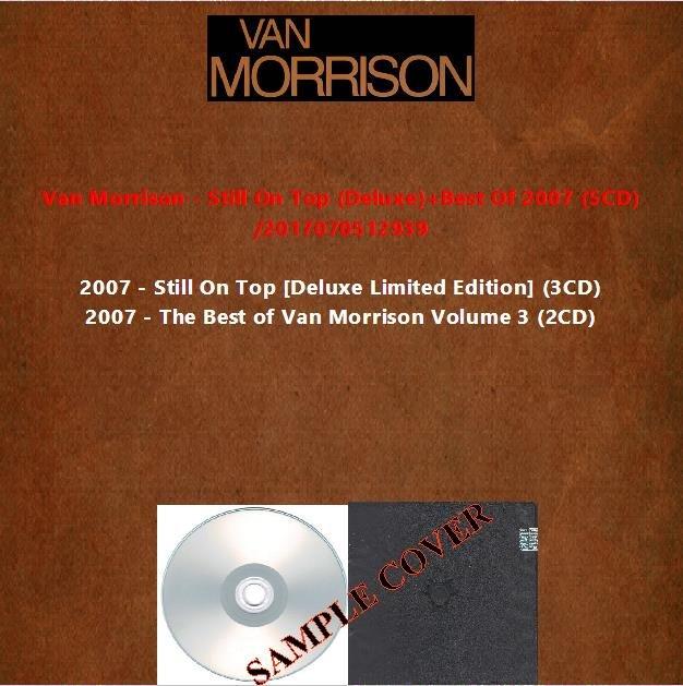 Van Morrison - Still On Top (Deluxe)+Best Of 2007 (5CD)