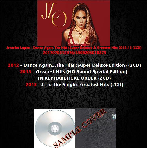 Jennifer Lopez - Dance Again.The Hits (Super Deluxe) & Greatest Hits 2012-13 (6CD)