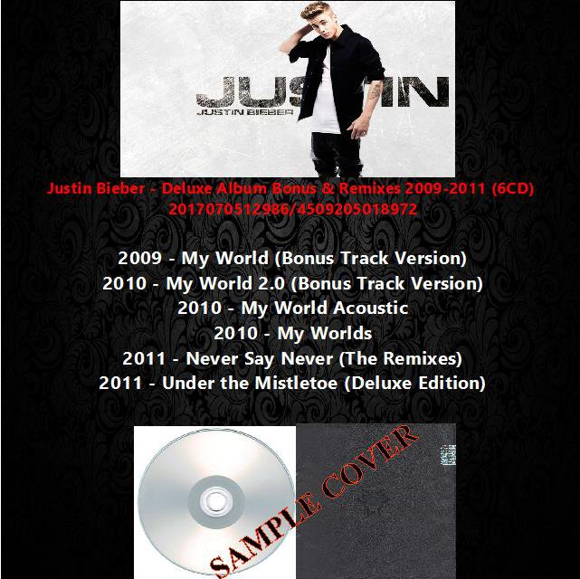 Justin Bieber - Deluxe Album Bonus & Remixes 2009-2011 (6CD)