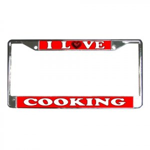I LOVE COOKING License Plate Frame Vehicle Heavy Duty Metal 21360163