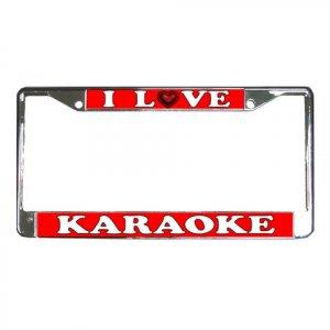 I LOVE KARAOKE License Plate Frame Vehicle Heavy Duty Metal 21360167