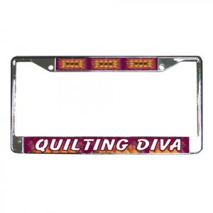QUILTING DIVA License Plate Frame Vehicle Heavy Duty Metal 22075117