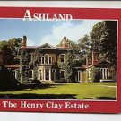 POSTCARD ASHLAND The Henry Clay Estate LEXINGTON KENTUCKY