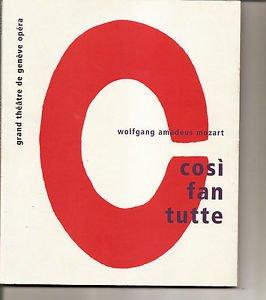 COSI FAN TUTTE Mozart Grand Theatre de Geneva Opera program book Nov 2006