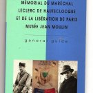 LECLERC LIBERATION OF PARIS / MUSEE JEAN MOULIN Museum Guides Paris France 1997
