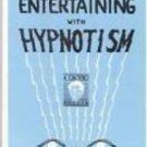 ENTERTAINING WITH HYPNOTISM Book Hypnosis Magic Trick Perform Mind Reading ESP