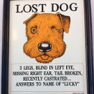 Funny LUCKY THE LOST DOG FRAMED PLAQUE Sign Picture Joke Gag Animal Lover GIFT