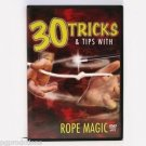 30 TRICKS & TIPS WITH ROPE MAGIC DVD And Magician String Knot Cut Restore Stiff