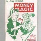 MONEY MAGIC Book Tricks Paper Dollar Bill Close Up Jean Hugard With Magician