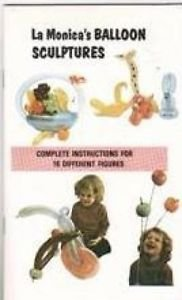 BALLOON SCULPTURES BOOK Booklet Animal Artist Clown Twisting How To Magic Rubber