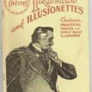 TRICKS AND ILLUSIONETTES BOOK Booklet Illusions Stage Magic Box Silk Tube Dove