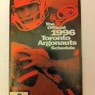 TORONTO ARGOS, ARGONAUTS, 1996 SCHEDULE,DOUG FLUTIE,GREY CUP CHAMPS,CFL