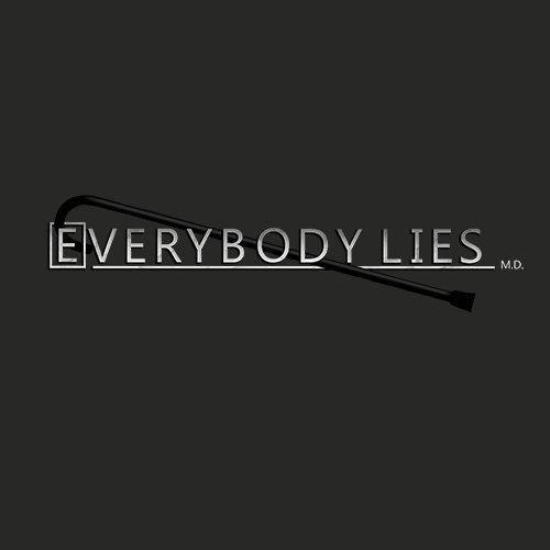 Everybody lies - House MD