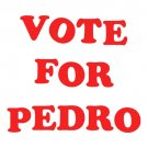 Napolean Dynamite - Vote for pedro