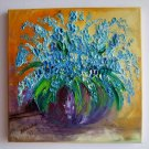 Original Oil Painting Forget Me Not Still life Blue Flowers Impressionism Floral Europe Artist Offer