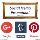 Social Media Promotion, Shop Promo, Boost Views, Promote on Pinterest, Google+, Tumblr, Sp. Offer