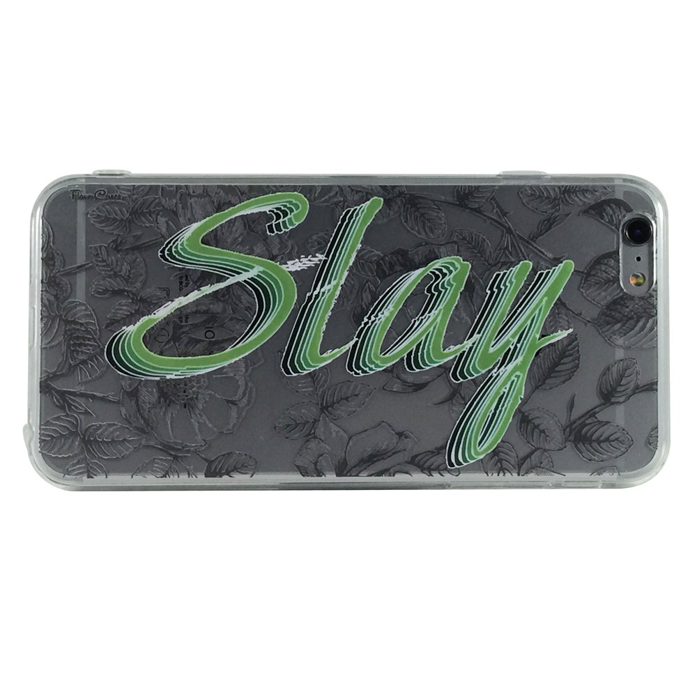 Slay - New Phrase Quotes Cell Phone Case iPhone 6 ip6