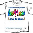 T-shirt, Autism, 1 in 150 are diagnosed, ONE IS MINE -  (adult 2xLg - 3xlg)