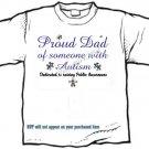 T-shirt, PROUD DAD, Raising Public Autism Awareness - (Adult 4xLg - 5xLg)