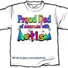 T-Shirt , Autism Awareness PROUD DAD #3 - (adult Xxlg)