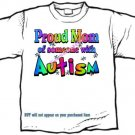 T-Shirt , Autism Awareness PROUD MOM #3 - (adult Xxlg)