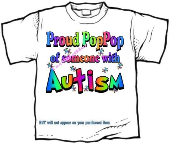 T-Shirt , Autism Awareness PROUD POP POP #3 - (adult Xxlg)