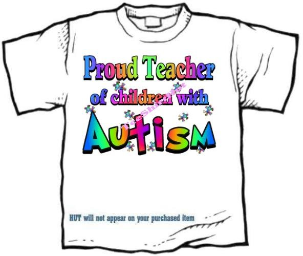T-Shirt , Autism Awareness PROUD TEACHER #3 - (adult Xxlg)