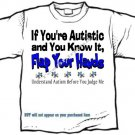 T-Shirt , Autism Awareness - Understand Autism Before You Judge Me - (youth & Adult Sm - xLg)