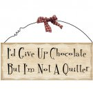 Not A Quitter Country Wood & Wire Wall Plaque