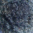'in your dreams' glitter mix