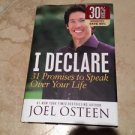 I declare 31 promises to speak over your life by Joel Osteen hardcover