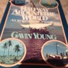 halfway around the world Gavin Young hardcover