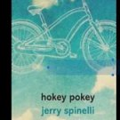 hokey pokey by jerry spinelli hardcover