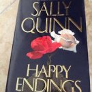 Happy Endings By Sally Quinn Hardcover