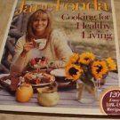 Jane Fonda Cooking for Healthy Living Hardcover