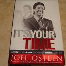 It's Your Time: Activate Your Faith, Achieve Your Dreams, and Increase in God's