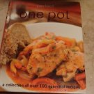 Perfect One Pot: A Collection of Over 100 Essential Recipes hardcover