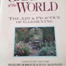 Gardens Of The World The Art And Practice Of Gardening By Hobhouse (Hardcover)