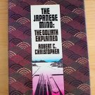 The Japanese Mind:The Goliath Explained by Robert Christopher (1983) collectible