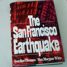 The San Francisco Earthquake by Max Morgan Witts and Gordon Thomas (1971) Epic