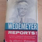 Wedemeyer Reports! by Albert C. Wedemeyer  1958 American Military History WWII