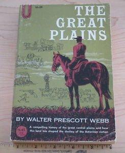The Great Plains by Walter Prescott Webb (1931, softback) colllectible