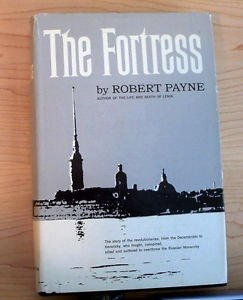 The Fortress by Robert Payne 1967 first Ed English HC illustrated Russian Hist