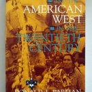 Indians and the American West in the 20th Century students and scholars w photos