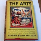The Arts by Hendrik Willem Van Loon 1937 painting sculpture architecture music