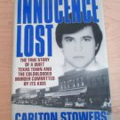Innocence Lost : The True Story of a Quiet Texas Town and the Coldblooded...