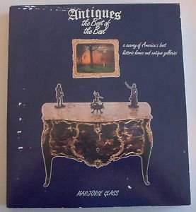 Antiques, the Best of the Best by Marjorie Glass (1984, Paperback) art history