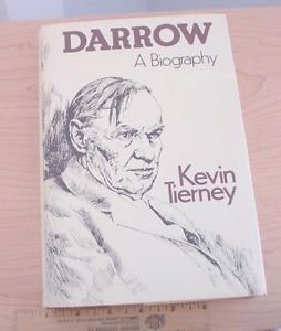 Darrow : A Biography by Kevin Tierney (1979, Hardcover)