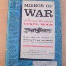 Mirror of War:The Washington Star Reports the Civil War (1961, Hardback) collect