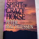 In the Spirit of Crazy Horse by Peter Matthiessen 4th printing collectible